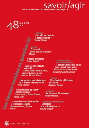 Savoir/Agir N° 48, juin 2019 Les classes sociales en question. Volume 1
