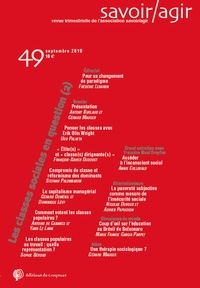 Frédéric Lebaron et Antony Burlaud - Savoir/Agir N° 49, septembre 201 : Les classes sociales en question - Volume 2.