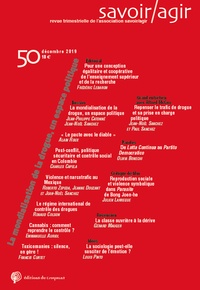Frédéric Lebaron - Savoir/Agir N° 50, décembre 2019 : La mondialisation de la drogue, un espace politique.
