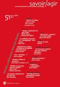 Frédéric Lebaron - Savoir/Agir N° 51, mars 2020 : Start-up and down.
