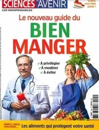 Sciences et Avenir - Sciences et avenir Hors-série N° 205, a : Nouveau guide du bien manger.