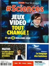 Sciences et Avenir - Sciences et avenir N° 4, novembre 2019 : Jeux vidéo, tout change.