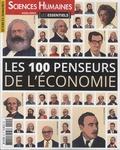 Héloïse Lhérété et Jean-François Dortier - Sciences Humaines Hors-série - Les ess : Les 100 penseurs de l'économie.