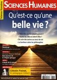 Héloïse Lhérété - Sciences Humaines N°302, avril 2018 : Qu'est-ce qu'une belle vie ?.