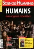 Héloïse Lhérété - Sciences Humaines N° 309, décembre 201 : Humains - Nos origines repensées.
