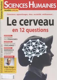 Héloïse Lhérété - Sciences Humaines N° 310, janvier 2019 : Le cerveau en 12 questions.