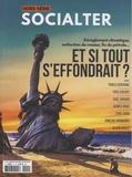 Philippe Vion-Dury et Olivier Cohen de Timary - Socialter Hors série N° 5, déc : Et si tout s'effondrait ?.