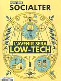 Philippe Vion-Dury - Socialter Hors-série N° 6, mai : L'avenir sera Low-Tech.