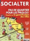 Philippe Vion-Dury - Socialter N° 31, Octobre-novem : Pas de quartier pour les prolos ! - Enquête sur la gentrification des villes.