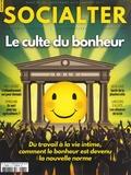 Philippe Vion-Dury - Socialter N° 32, décembre 2018 : Le culte du bonheur.