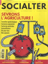 Philippe Vion-Dury - Socialter N° 33, février-mars  : Sevrons l'agriculture !.
