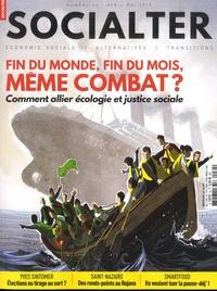 Philippe Vion-Dury - Socialter N° 34, avril-mai 201 : Fin du monde, fin du mois, même combat ? - Comment allier écologie et justice sociale.