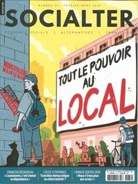 Philippe Vion-Dury - Socialter N° 39, février-mars  : Tout le pouvoir au local.