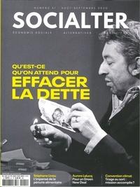 Philippe Vion-Dury - Socialter N° 41, août-septembr : Qu'est-ce qu'on attend pour effacer la dette.