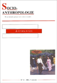 Collectif - Socio-anthropologie N° 11, 1er Semestre : Attirances.