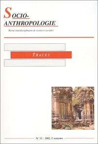 Collectif - Socio-anthropologie N° 12, 2e Semestre 2 : Traces.