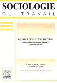Michel Lallement - Sociologie du travail Volume 42 N° 4, Octo : Qu'est-ce que le tiers secteur ? Associations, économie solidaire, économie sociale.