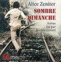Alice Zeniter - Sombre dimanche. 1 CD audio MP3