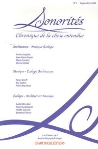 Roberto Barbanti et Pierre Mariétan - Sonorités N° 1, Septembre 2006 : Chronique de la chose entendue.