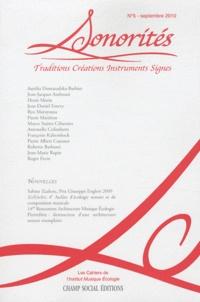 Pierre Mariétan et Roberto Barbanti - Sonorités N° 5, Septembre 2010 : Traditions, créations, instruments, signes.