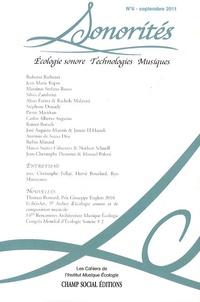 Roberto Barbanti et Pierre Mariétan - Sonorités N° 6, Septembre 2011 : Ecologie sonore, technologies, musiques.