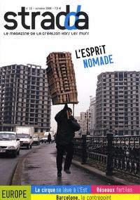 Bernard Faivre d'Arcier et Jean Hurstel - Stradda N° 10, Octobre 2008 : L'esprit nomade.