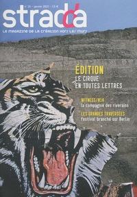 Rune Guneriussen - Stradda N° 15, Janvier 2010 : Le cirque en toutes lettres.