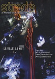 Cathy Blisson - Stradda N° 20, Avril 2011 : La ville, la nuit.