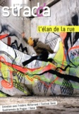 Jean Digne - Stradda N° 22, Octobre 2011 : L'élan de la rue.
