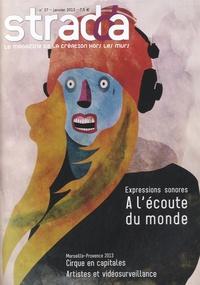 Jean Digne - Stradda N° 27, janvier 2013 : Expressions sonores - A l'écoute du monde.