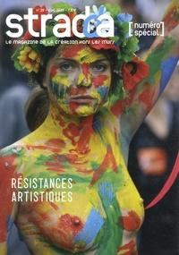 Jean Digne - Stradda N° 28, avril 2013 : Résistances artistiques.