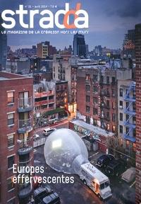 Julien Rosemberg - Stradda N° 31, Avril 2014 : Europes effervescentes.