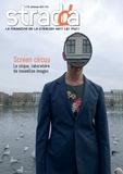 Jean Digne - Stradda N° 35, printemps 201 : Sreen Circus - Le cirque, laboratoire de nouvelles images.