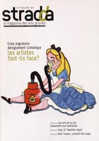 Julien Rosemberg - Stradda N° 37, Février 2016 : Crise migratoire, dérèglement climatique, les artistes font-ils face ?.