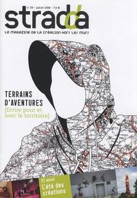 Jean-Gabriel Carasso - Stradda N° 9, Juillet 2008 : Terrains d'aventures (Ecrire pour et avec le territoire).