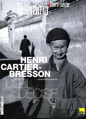 Christian Caujolle - Télérama hors-série  : Henri Cartier-Bresson, l'oeil décisif.