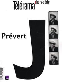 Bernard Mérigaud - Télérama hors-série N° 206, avril 2017 : Jacques Prévert.