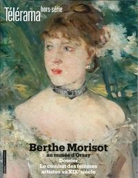 Catherine Sueur - Télérama hors-série N° 219, juin 2019 : Berthe Morisot au Musée d'Orsay.