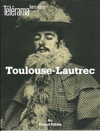 Olivier Cena - Télérama hors-série N° 221, octobre 2019 : Toulouse-Lautrec.