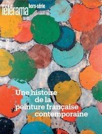 Olivier Cena - Télérama hors-série N° 226, octobre 2020 : Une histoire de la peinture française contemporaine.