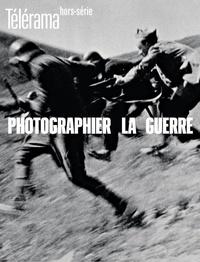 Olivier Cena - Télérama Hors-série N° 227, n : Photographier la guerre.