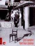 Guillemette Odicino - Télérama hors-série N° 6 : Moteur ! - Les Lumière font leur cinéma.