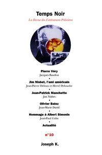 Jacques Baudou et Jean-Pierre Deloux - Temps Noir N° 10 : .