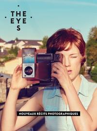 Rémi Coignet - The Eyes N° 8 : Nouveaux récits photographiques.
