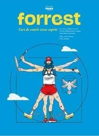 Baptiste Ohassagne - Trails Endurance Mag Hors-série : Forrest - L'art de courir (avec esprit).