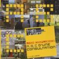 Jean Audoin - Traits urbains  : Lyon Confluence, A, B, C d'une consultation.