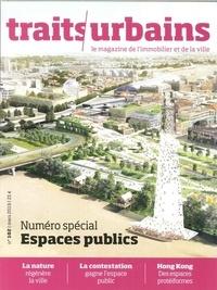 Marie-Christine Vatov - Traits urbains N° 102, mars 2019 : Numéro spécial Espaces publics.