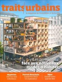 Marie-Christine Vatov - Traits urbains N° 104 : Les promoteurs face aux nouveaux modes d'habiter.