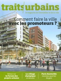 Marie-Christine Vatov - Traits urbains N° 108 : Comment faire la ville avec les promoteurs ?.
