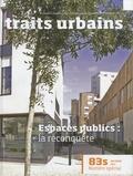 Marie-Christine Vatov - Traits urbains N° 83s, été 2016 : Espaces publics : la reconquête.